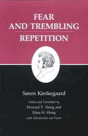 Kierkegaard's Writings, VI - Fear and Trembling/Repetition ebook by Edna H. Hong,Howard V. Hong,Søren Kierkegaard