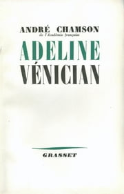 Adeline Vénician ebook by André Chamson