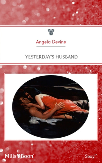 Yesterday's Husband ebook by Angela Devine