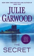 The Secret ekitaplar by Julie Garwood