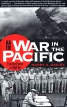 War in the Pacific ebook by Harry Gailey