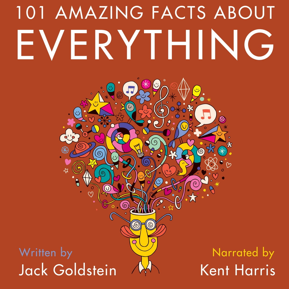 101 Amazing Facts about Everything Audiobook by Jack Goldstein -  9781785388477 | Rakuten Kobo