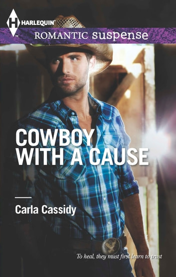 Cowboy with a Cause ebook by Carla Cassidy