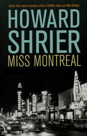 Miss Montreal ebook by Howard Shrier
