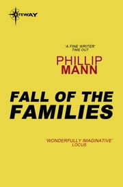 The Fall of the Families ebook by Phillip Mann