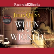 When He Was Wicked audiobook by Julia Quinn