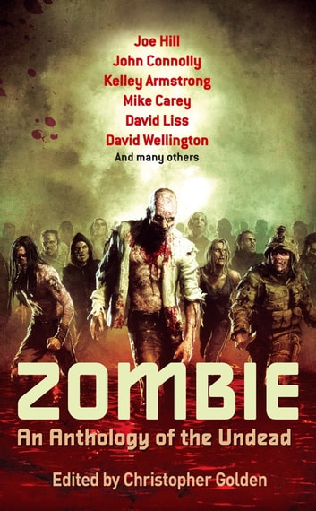 Zombie - An Anthology of the Undead ebook by Christopher Golden