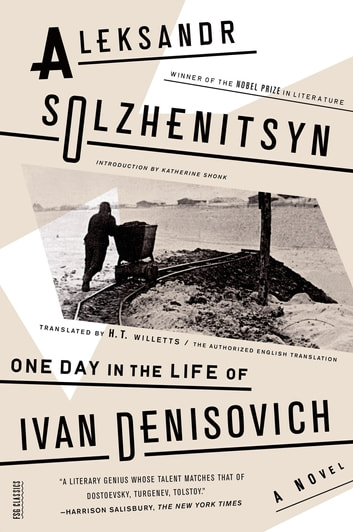 One Day in the Life of Ivan Denisovich - A Novel ebook by Aleksandr Solzhenitsyn