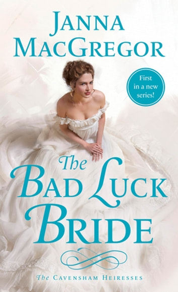 The Bad Luck Bride ebook by Janna MacGregor
