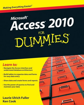 Access 2010 For Dummies ebook by Ken Cook,Laurie A. Ulrich