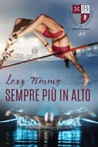 Sempre più in alto eBook by Lexy Timms