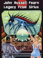 Legacy from Sirius ebook by John Russell Fearn