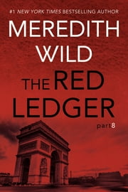 The Red Ledger: 8 ebook by Meredith Wild