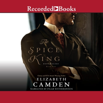 The Spice King audiobook by Elizabeth Camden