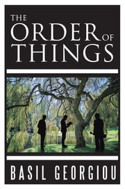 The Order of Things eBook by Basil Georgiou