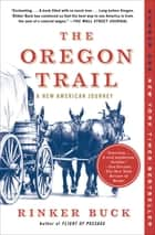 The Oregon Trail ebook by A New American Journey