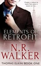 Elements of Retrofit ebook by N.R. Walker