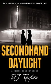Secondhand Daylight ebook by D.J. Taylor