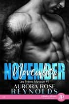 November - Les frères Mayson #1 ebook by Aurora Rose Reynolds, Claire O'Malley