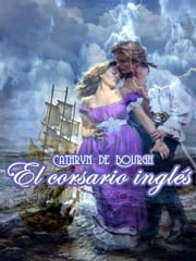El corsario inglés ebook by Cathryn de Bourgh