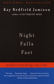 Night Falls Fast - Understanding Suicide ebook by Kay Redfield Jamison