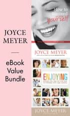 Joyce Meyer Ebook Value Bundle ebook by Joyce Meyer