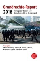 Grundrechte-Report 2018 ebook by Till Müller-Heidelberg, Martin Heiming, Cara Röhner,...