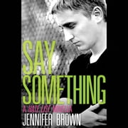Say Something - A Hate List Novella audiobook by Jennifer Brown