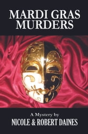 Mardi Gras Murders ebook by Robert Daines