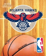 On the Hardwood: Atlanta Hawks ebook by Zach  Wyner