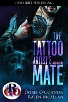 The Tattoo Artist's Mate ebook by Doris O'Connor, Raven McAllan