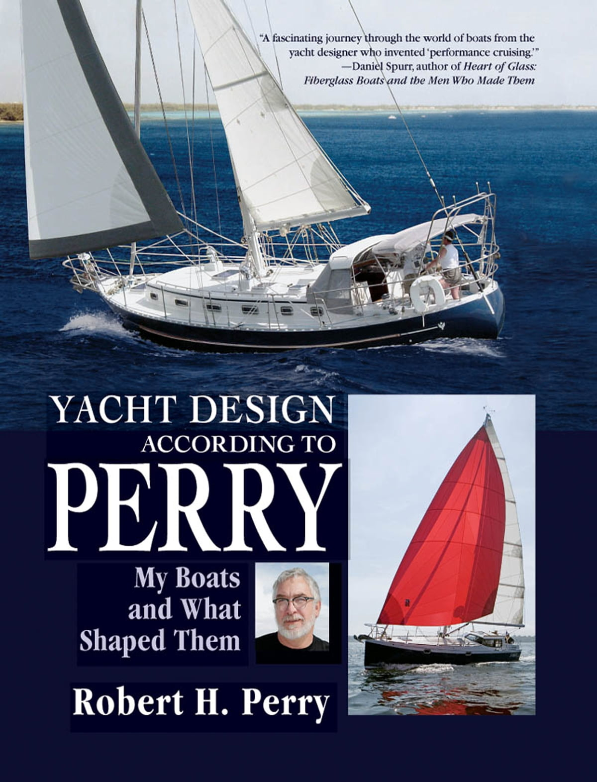 Yacht Design According to Perry : My Boats and What Shaped Them eBook by  Robert Perry - 9780071596527 | Rakuten Kobo