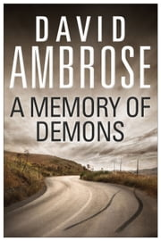 A Memory of Demons ebook by David Ambrose
