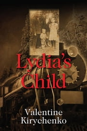 Lydia's Child ebook by Valentine Kirychenko