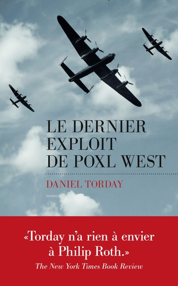 Le Dernier exploit de Poxl West ebook by Daniel TORDAY