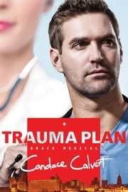 Trauma Plan ebook by Candace Calvert