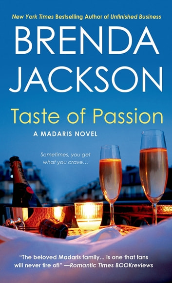 Taste Of Passion Ebook By Brenda Jackson 9781429917605 Rakuten Kobo