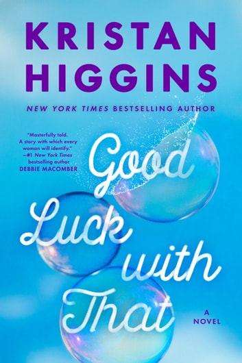 Good Luck with That ebook by Kristan Higgins