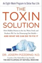 The Toxin Solution ebook by Joseph Pizzorno