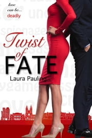 Twist of Fate ebook by Laura Pauling
