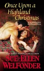 Once Upon a Highland Christmas ebook by Sue-Ellen Welfonder