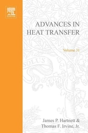Advances in Heat Transfer ebook by James P. Hartnett †,Thomas F. Irvine,George A. Greene,Young I. Cho
