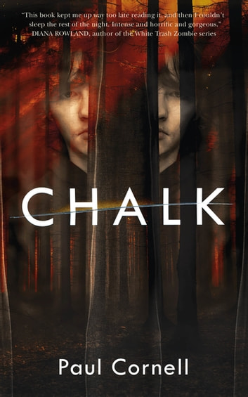 Chalk - A Novel ebook by Paul Cornell