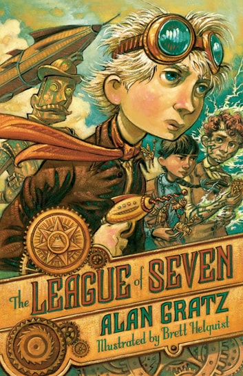 The League of Seven ebook by Alan Gratz