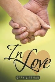 IN LOVE ebook by Gary Littman