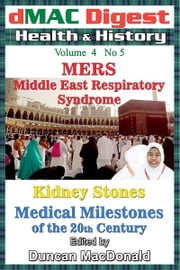 dMAC Digest Vol 4 No 5: MERS ebook by Duncan MacDonald