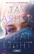 What light ebook by Jay Asher, Anna Souillac