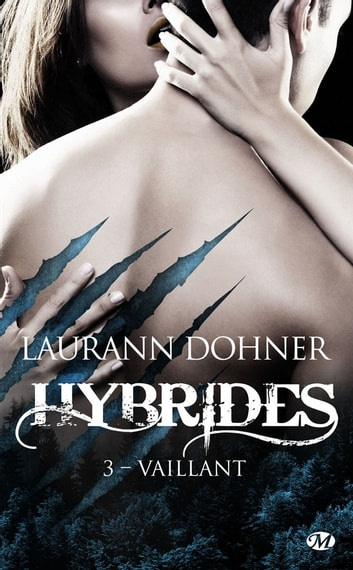 Vaillant - Hybrides, T3 eBook by Laurann Dohner