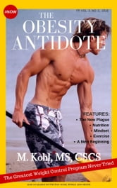 The Obesity Antidote ebook by Mitchell Kohl