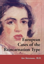 European Cases of the Reincarnation Type ebook by Ian Stevenson, M.D.